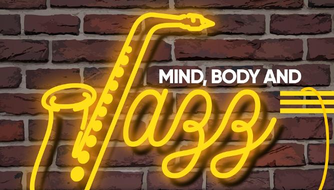 Mind Body And Jazz!