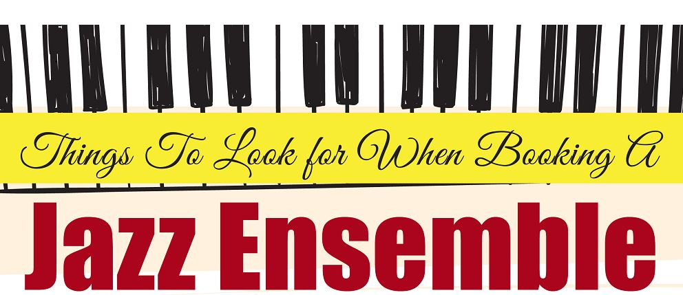 Things To Look For When Booking A Jazz Ensemble