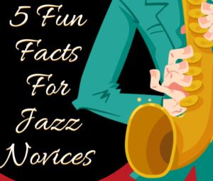 Jazz fun facts