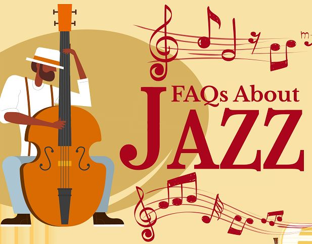 Frequently Asked Questions About Jazz